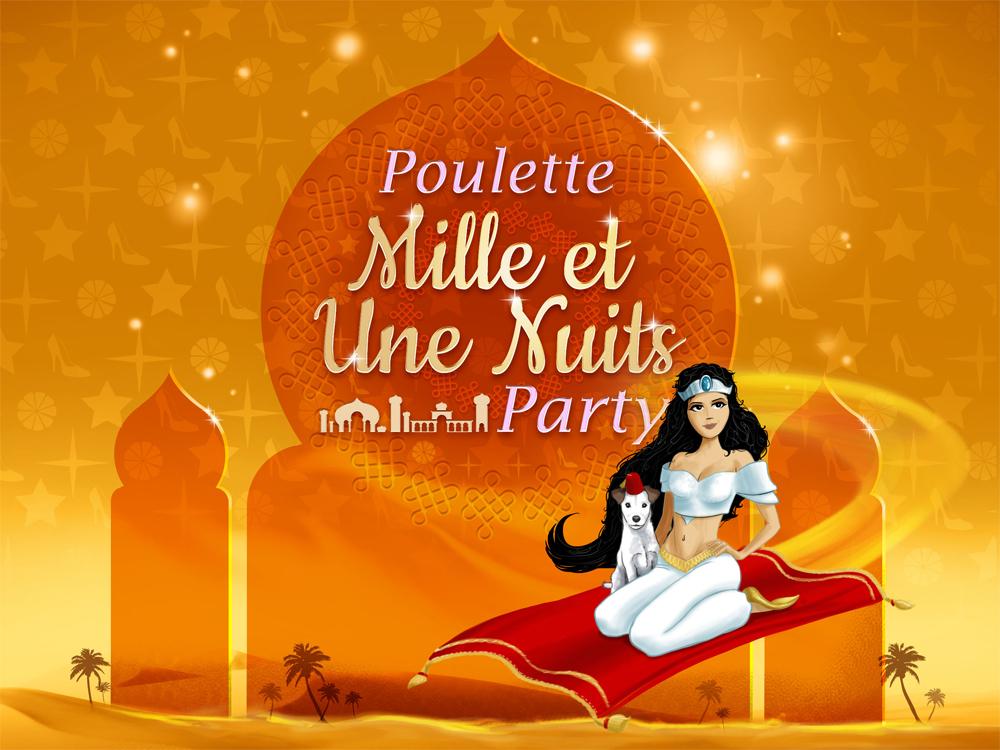 Poulette 1001 Nuits Party - Poulette Blog